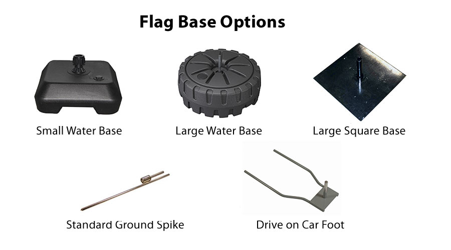 Flag base options including water filled bases and drive-on car foot